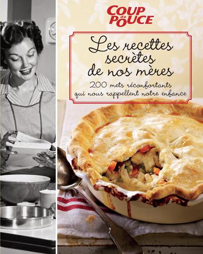 Recette Ancienne De Nos Grands Mères : recette, ancienne, grands, mères, Recettes, Secrètes, Mères, Québec