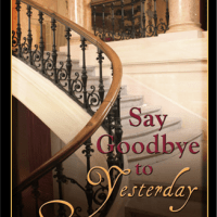 Book Review: Say Goodbye To Yesterday by Shirley Kiger Connolly