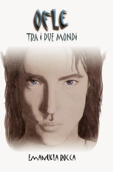 OFLE TRA I DUE MONDI di Emanuela Rocca