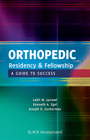 Orthopedic Residency and Fellowship A Guide to Success