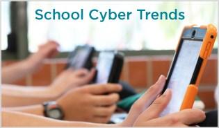 School Cyber Trends