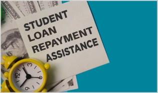 Student Loan Repayment Assistance Benefit