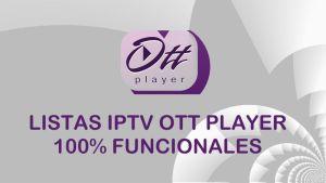listas iptv ott player 2018 latinos hd gratis smart tv android pc