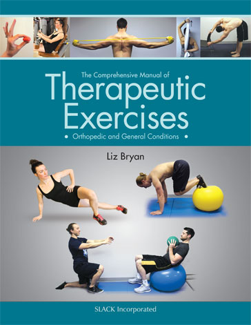 Comprehensive Manual of Therapeutic Exercises Orthopedic and General Conditions