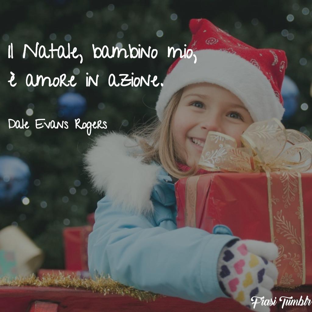 24/12/2020· frasi di natale bambini. Frasi Di Natale E Natalizie Le 70 Piu Belle E Speciali