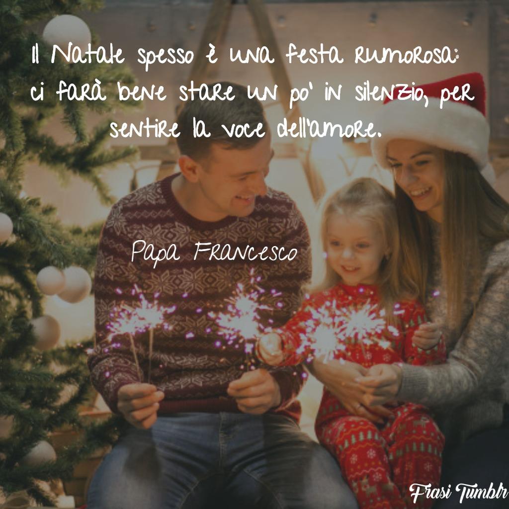 Gli auguri di natale per … Frasi Sul Natale Di Papa Francesco I 30 Pensieri Piu Belli