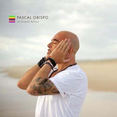 Pascal Obispo et son dernier Album Le grand amour