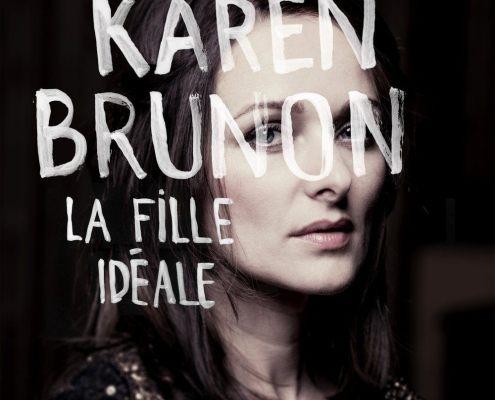 karen brunon sort son premier album musical la fille idéale