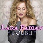 Lara Fabian dévoile la maladie de sa mère dans le clip de l'oubli