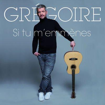 """pochette du single """"si tu m'emmènes"""" de Grégoire"""