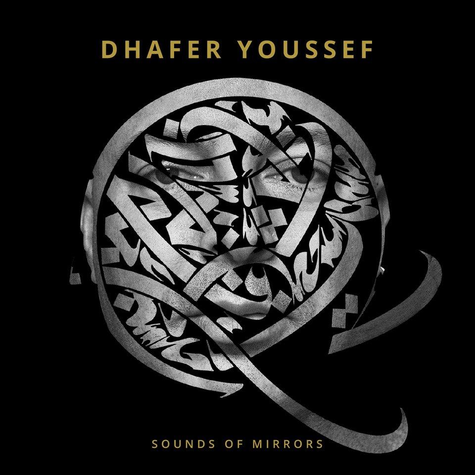 """Voici la pochette du nouvel album """" Sounds of Mirrors"""" de l'artiste de jazz tunisien Dhafer Youssef"""