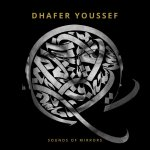 "Voici la pochette du nouvel album "" Sounds of Mirrors"" de l'artiste de jazz tunisien Dhafer Youssef"