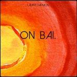 """pochette du titre """"On Bai"""" de Laurie Darmon"""