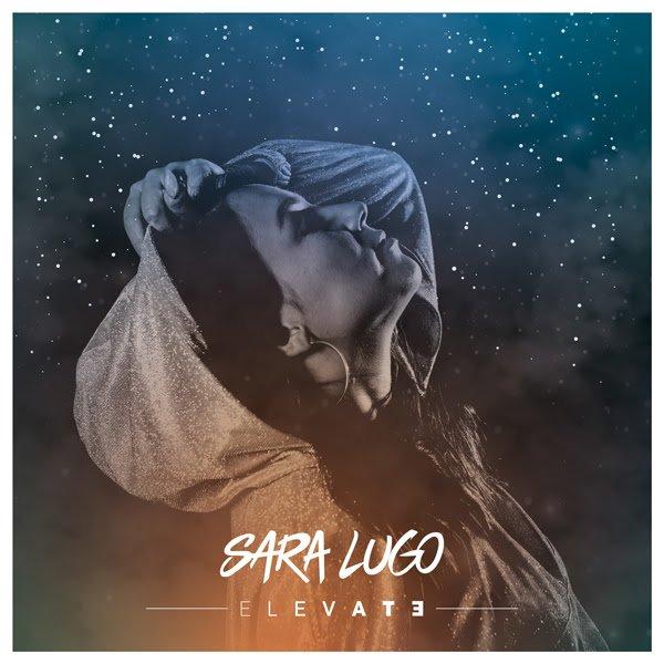 """pochette de l'EP """"Elevate"""" de Sara Lugo"""