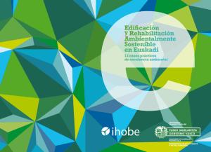 13 Casos de Prácticos de Excelencia Ambiental en Rehabilitación y Edificación