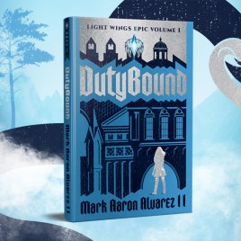 Dutybound: Light Wings Epic Vol. 1