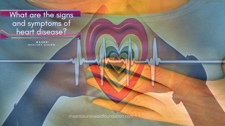 What are the signs and symptoms of heart disease?