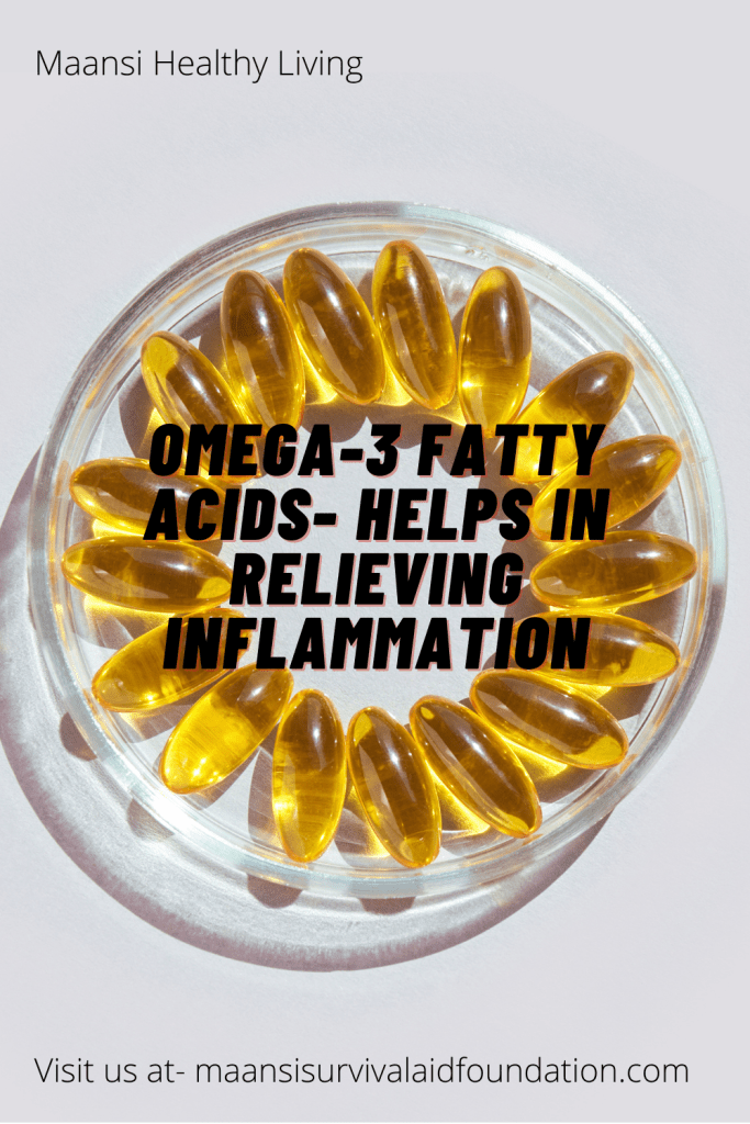 Omega-3 fatty acids helps in relieving inflammation. thus helps to prevent arthritis and lead an active life