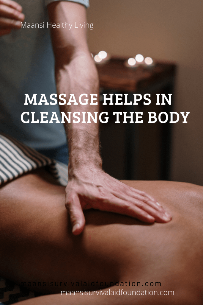 Ayurveda massage helps in cleansing body of toxins