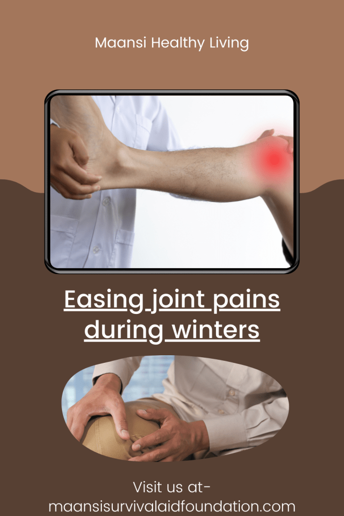 Easing joint pains during winters- The natural way