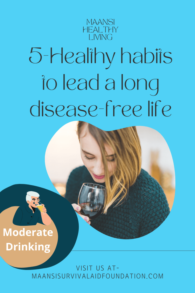 5-Healthy habits to lead a long disease-free life- Moderate drinking