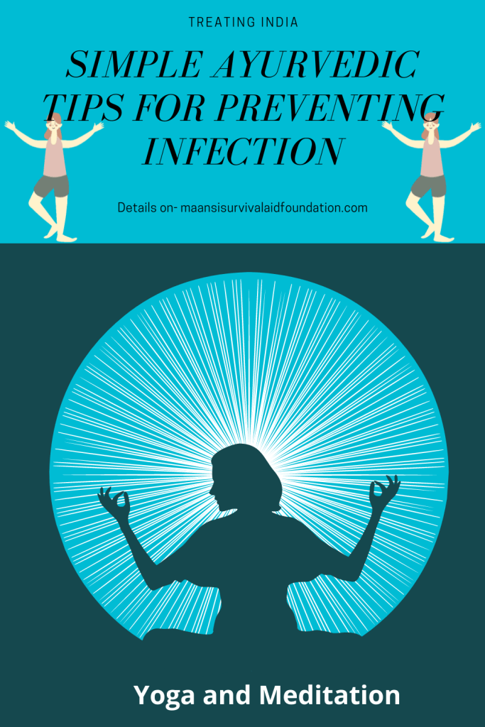 Simple Ayurvedic tip of preventing infection- Adopting Yoga and Meditation