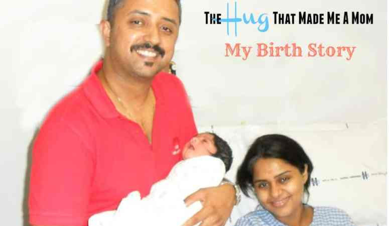 The Hug That Made Me A Mom – My Birth Story