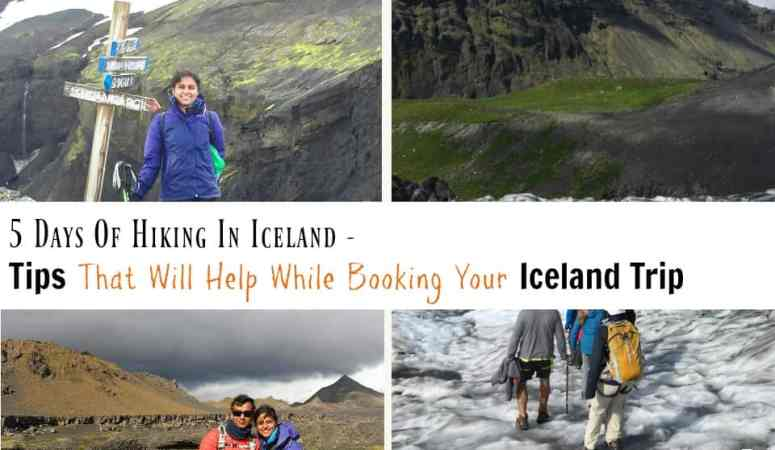 5 Days Of Hiking Iceland -Tips That Will Help While Booking Your Iceland Trip
