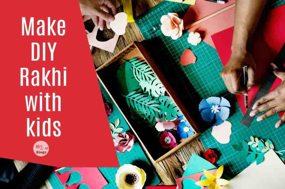 Make DIY Rakhi with kids