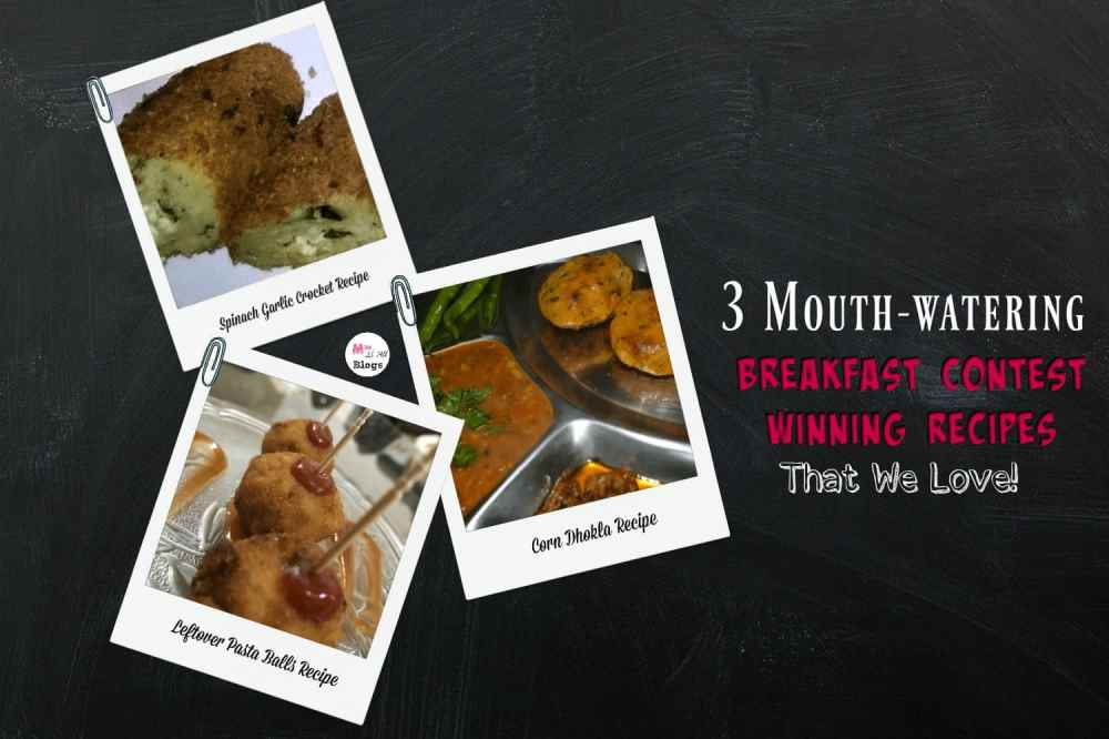 3 Mouth Watering Breakfast Recipes That We Love: #BreakfastRecipesWithMOAB Contest Winners