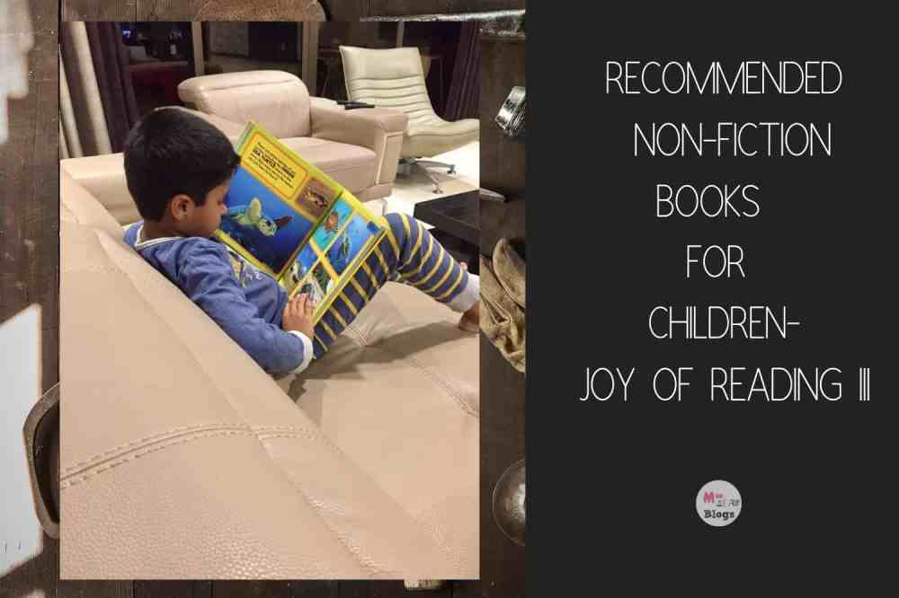 Recommended Non-Fiction Books for Children- Joy Of Reading III