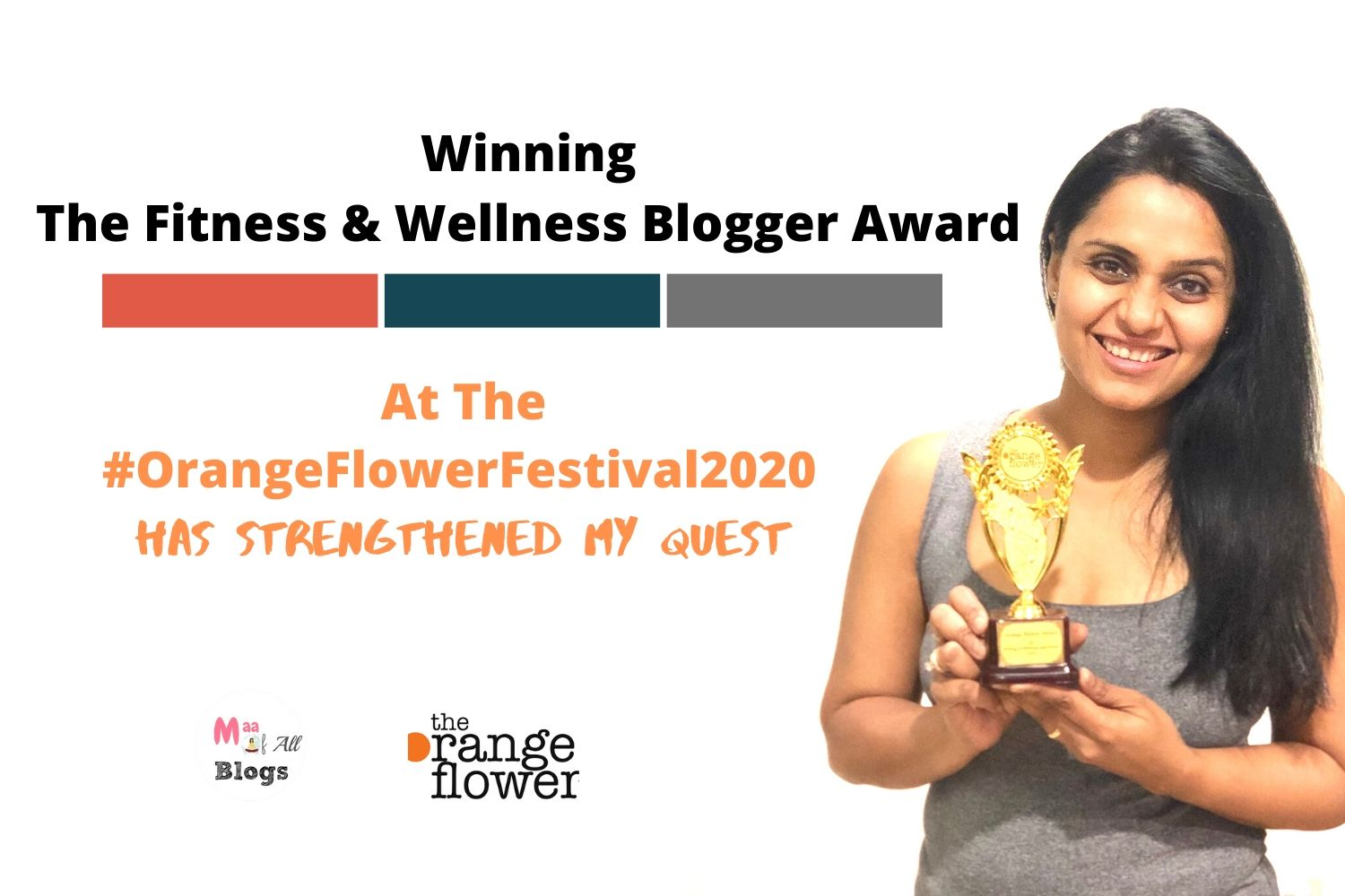 Winning The Fitness and Wellness Blogger Award At the #orangeflowerfestival2020 by women's web
