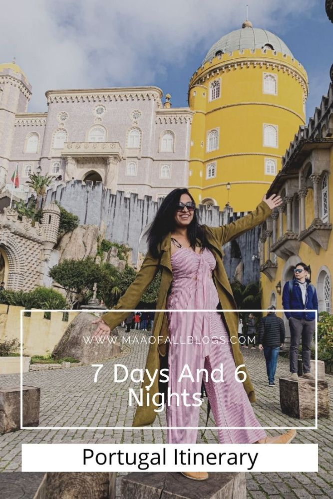 7 days and 6 nights in Portugal