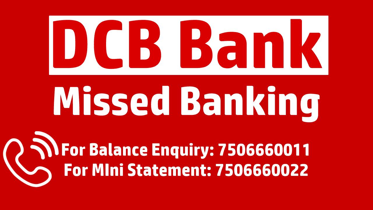 DCB Bank balance check miss call number