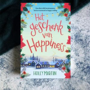 Blogtour Het geschenk van Happiness – Holly Martin (Happiness #2)