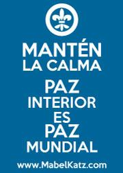 MANTÉN LA CALMA - PAZ INTERIOR ES PAZ MUNDIAL