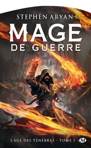 l-ge-des-tenebres-tome-1-mage-de-guerre-918158