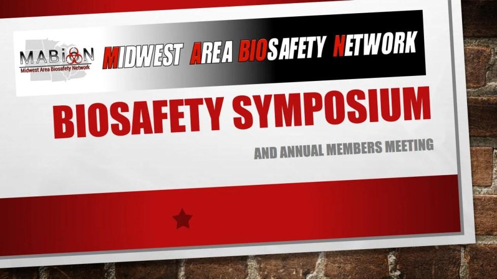 Biosafety Symposium
