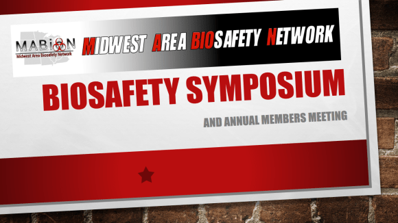 Registration Open | 15th Annual MABioN Biosafety Symposium | Aug 5-7, 2019 @ The Ohio State University