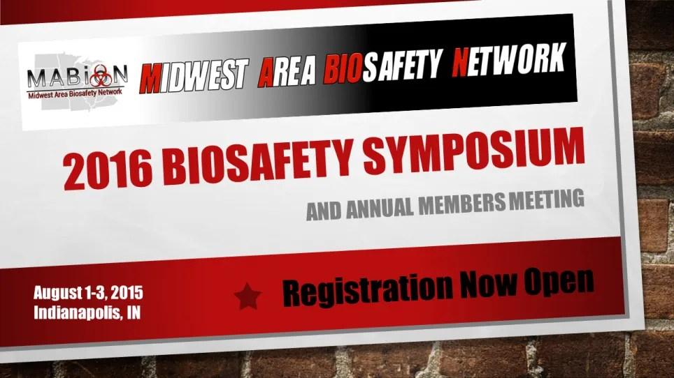 2016 Biosafety Symposium Registration Open