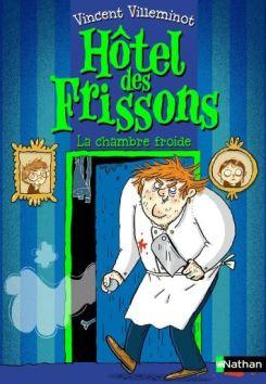Sélection de livres jeunesse pour les vacances : Hôtel des frissons