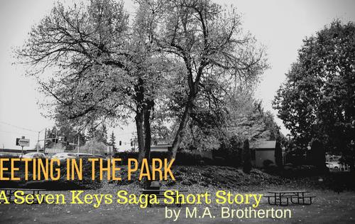 Meeting in the Park: A Seven Keys Saga Short Story
