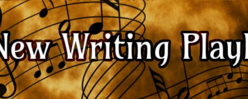 A New Writing Playlist