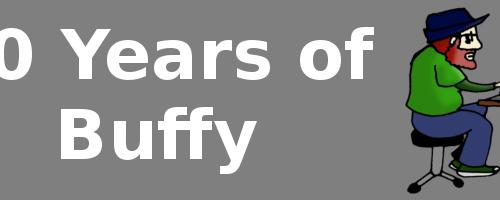 20 Years of Buffy