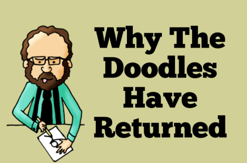 Why The Doodles Have Returned