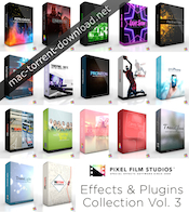 Pixel Film Studios Effects and Plugins Collection Vol 3 2