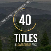 40 titles and lower thirds pack fcpx templates icon