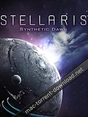Stellaris 1 8 – Synthetic Dawn Pack download free | Mac Torrent Download