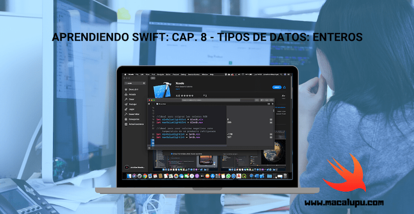 Aprendiendo Swift: Cap. 8 – Tipos de datos: Enteros