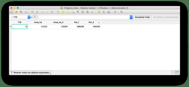 FID  Poligono_Area :: Objetos totales: 1, Filtrados: 1, Seleccionados: O  Area_ha 2  Q  Actualizar todo  Actualizar lo seleccionado  1  Area_ha  1.0122  1.0000  Per_l  399.99  Per_2  400.00  Mostrar todos los objetos espaciales